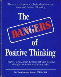 The Danger of Positive Thinking